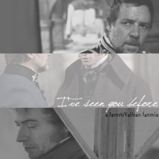 I've seen you before | a Javert/Valjean fanmix | Les Misérables