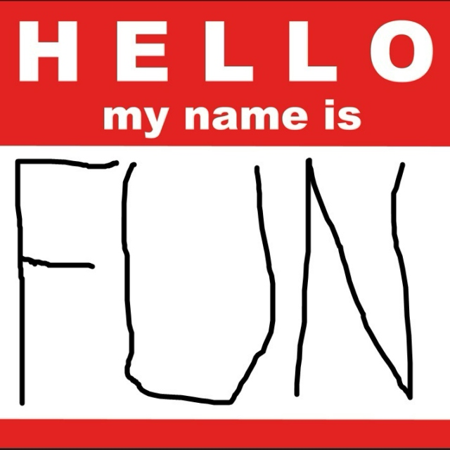 MY NAME IS FUN