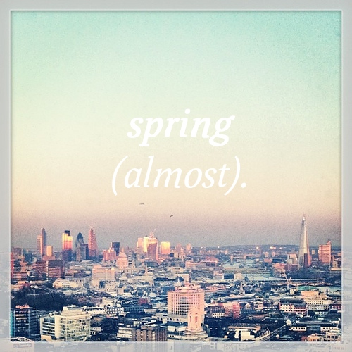 spring (almost).