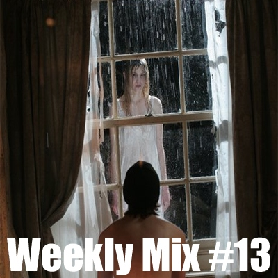 Weekly Mix #13