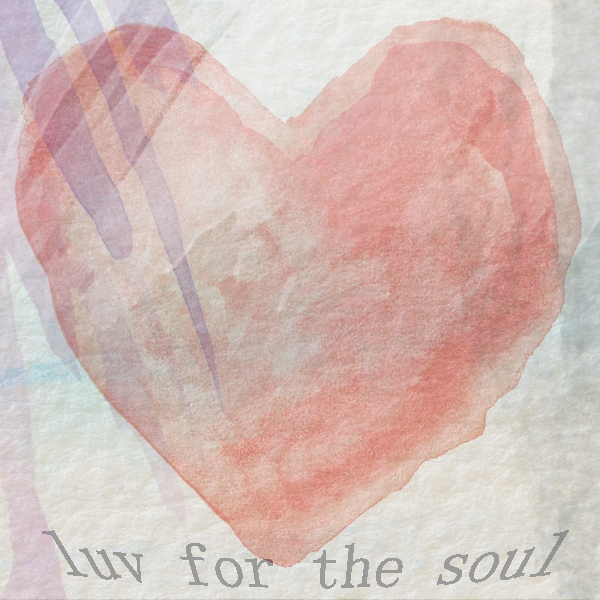 luv for the soul