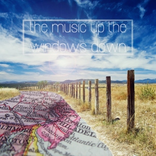 the music up the windows down