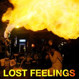Songs to lose feeling to.