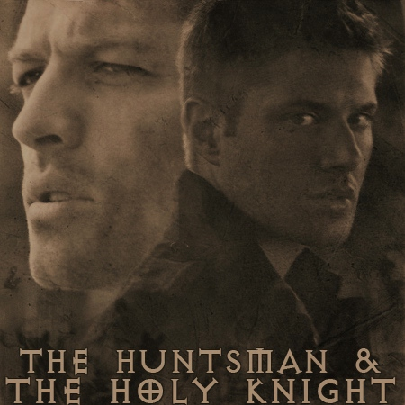 The Huntsman & The Holy Knight [a Dean/Castiel AU fanmix]