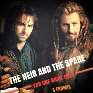 The Heir & The Spare - Fili & Kili