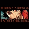 ( the danger is i'm dangerous。)