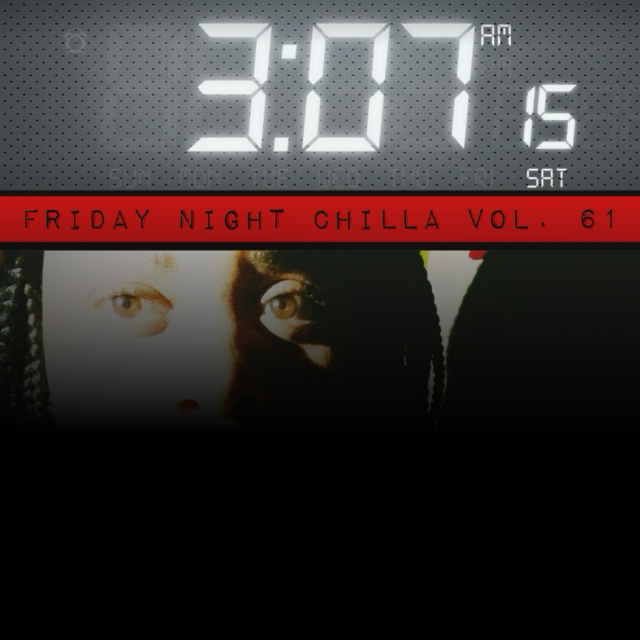 Friday Night Chilla Vol. 61
