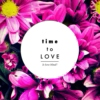 time to love! Is love blind?
