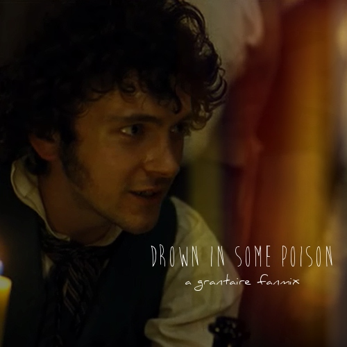 drown in some poison - a grantaire fanmix