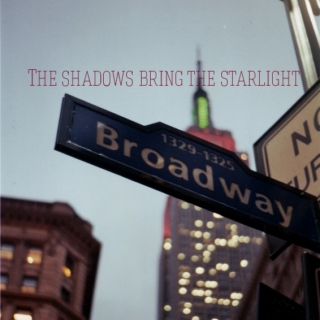 The shadows bring the starlight
