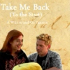 Take Me Back (To the Start) | A Willow and Oz Fanmix