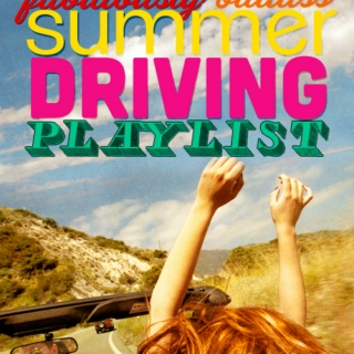 fabulously badass summer driving