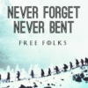 Free Folks Never Bent