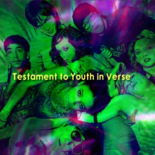 Testament to Youth in Verse [a First Generation Skins fanmix]