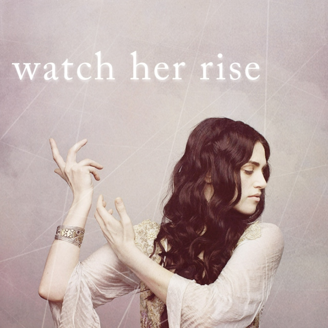 watch her rise