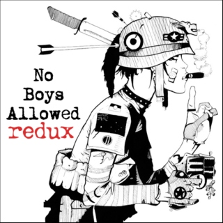No Boys Allowed: Redux
