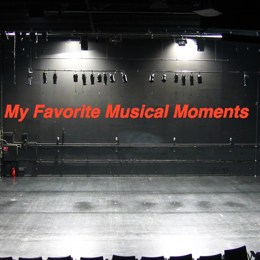 My Favorite Musical Moments