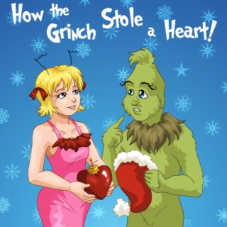 How The Grinch Stole A Heart!