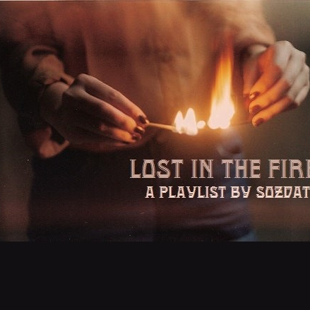Lost In The Fire