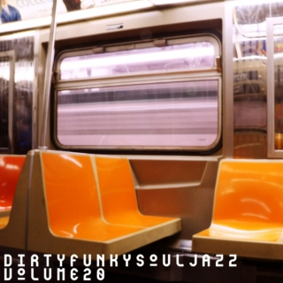 Dirty-Funky-Soul-Jazz, Vol. 20