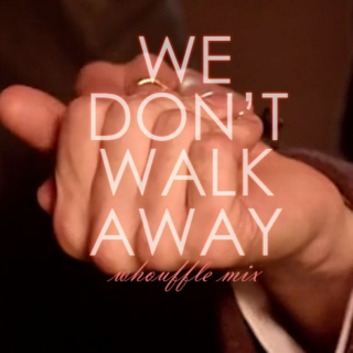 We Don't Walk Away - Whoufflé Mix