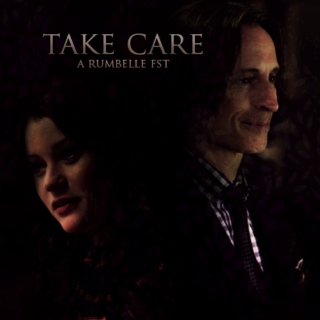 Take Care ((a rumbelle fst))