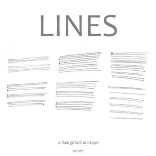 Lines : a flamgirlant mixtape