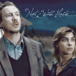 Not With Haste, a Remus/Tonks Mix