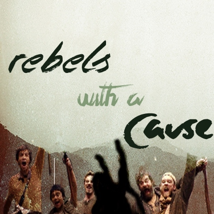 Rebels with a Cause