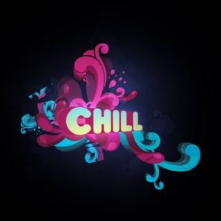 Just Chill Out!