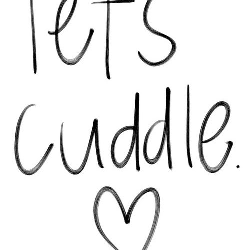 Cuddle me in.