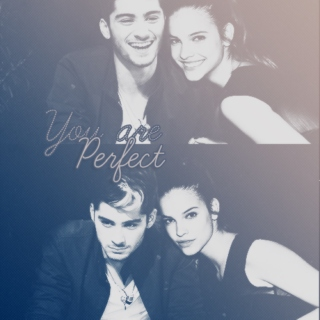to me, you are perfect.