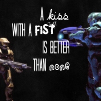 A kiss with a fist is better than none