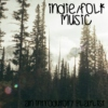 Indie/Folk Music - An Introdutory Play List