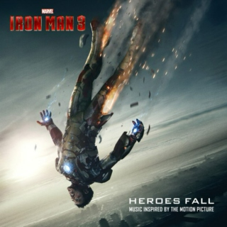 HEROES FALL (Iron Man 3 soundtrack)