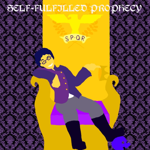 ♔ Self-fulfilled Prophecy ♔