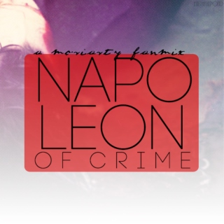 Napoleon of Crime: A Moriarty Fanmix