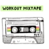 Workout mixtape