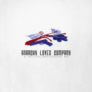 anarchy loves company;