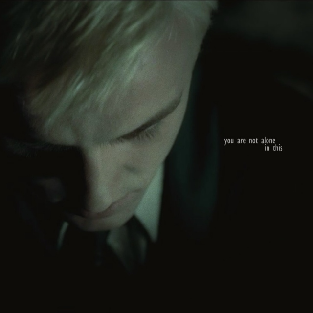 Draco Malfoy | You are not alone in this
