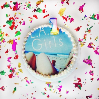 L.A. Girls: 1 Year Anniversary Compilation