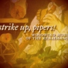 strike up, pipers!