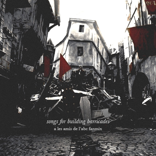 songs for building barricades