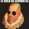 El rock de Cervantes