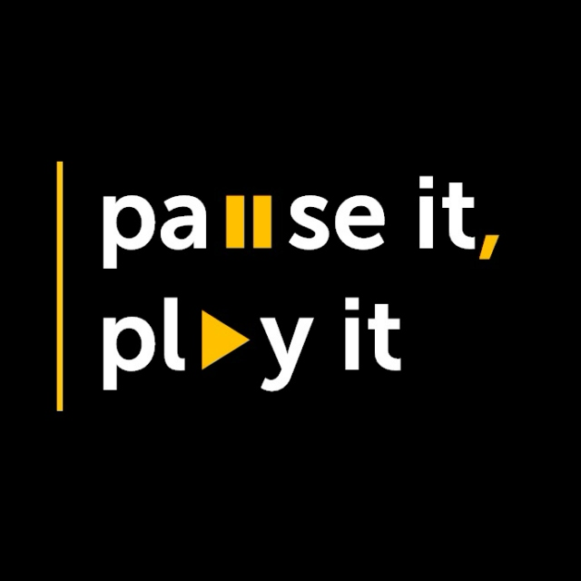 pause it, play it