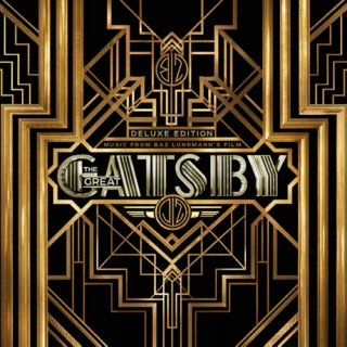 The Great Gatsby (Music from Baz Luhrmann's Film) Deluxe Edition