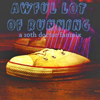 awful lot of running