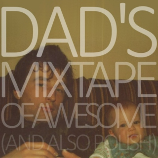 Dad's Mixtape