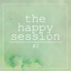 the happy session #1