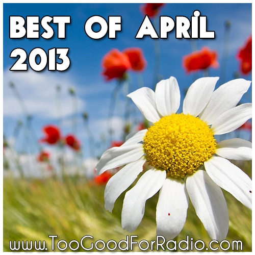 The Best Songs of April 2013 (100 Free Downloads)